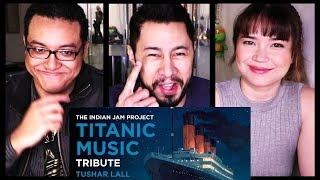 Video TITANIC MUSIC (INDIAN VERSION) | Tushar Lall | TIJP | Reaction! MP3, 3GP, MP4, WEBM, AVI, FLV Maret 2018