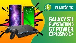 Tudocelular - Moto G7 Power explosivo, Galaxy S11, PlayStation 5 poderoso e mais  Plantão TC #10