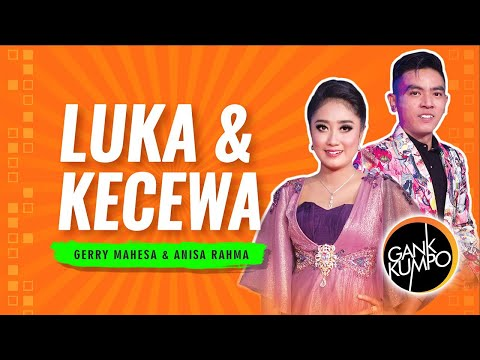 Video LUKA DAN KECEWA - Anisa Rahma feat. Gerry Mahesa [EXCLUSIVE OFFICIAL VIDEO] download in MP3, 3GP, MP4, WEBM, AVI, FLV January 2017