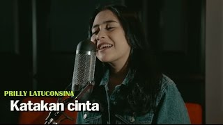Video Prilly Latuconsina - Katakan Cinta (Offical Lyric Video) | Soundtrack BMBP Bawang Merah Bawang Putih MP3, 3GP, MP4, WEBM, AVI, FLV Agustus 2018