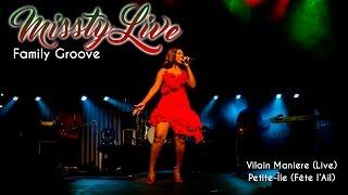 Missty - Vilain Maniere (Live Petite-Ile)