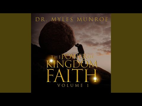 Maturity in Faith -  Dr Myles Monroe