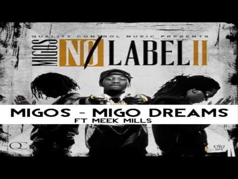 Download Migos - Migo Dreams [ft. Meek Mill] (No Label 2) MP3
