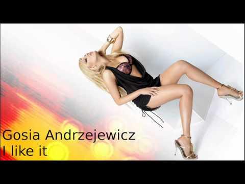 Tekst piosenki Gosia Andrzejewicz - I Like It po polsku