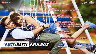 Nonton Katti Batti   Jukebox   Imran Khan   Kangana Ranaut   Shankar Ehsaan Loy Film Subtitle Indonesia Streaming Movie Download