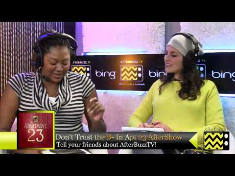 """Don't Trust the B in Apartment 23 After Show  Season 2 """"Episodes 8 & 9"""" 