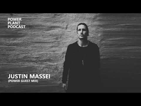 Power Plant Podcast 7: Justin Massei - Power Guest Mix