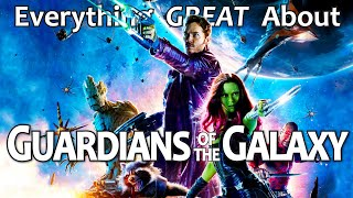 Video Everything GREAT About Guardians of The Galaxy! MP3, 3GP, MP4, WEBM, AVI, FLV Juni 2019