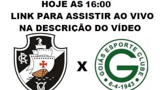 LINK PARA ASSISTIR: http://adf.ly/1GXaCG OU http://adf.ly/1GjiNf Assistir Vasco X Goiás Ao Vivo hoje: 10/05/2015 - Campeonato...