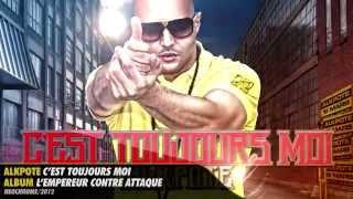 AlKpote | C'est toujours moi ! | Album : L'Empereur contre-attaque