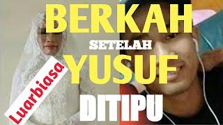 Video Berkah Yusuf Ditipu Robiatun, Kini Yusuf Dijodohkan dengan Kakak Intan yang Tak Kalah Cantiknya MP3, 3GP, MP4, WEBM, AVI, FLV Agustus 2019