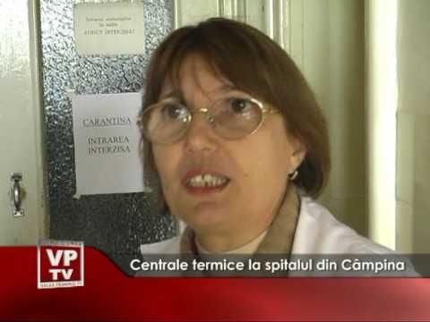 Centrale termice la spitalul din Câmpina