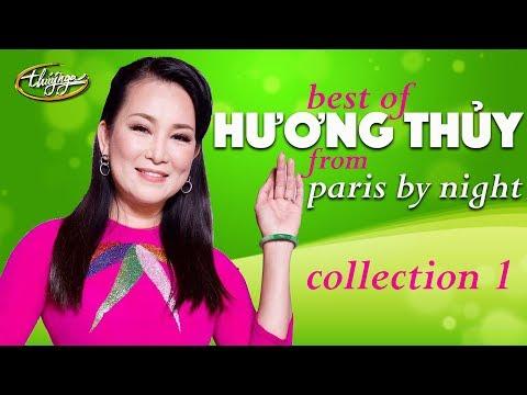 Best of Hương Thủy from Paris By Night (Collection 1) - Thời lượng: 1 giờ, 6 phút.