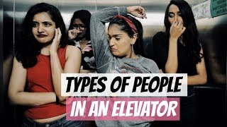 Video Types Of People In An Elevator | Niharika Nm MP3, 3GP, MP4, WEBM, AVI, FLV Januari 2019