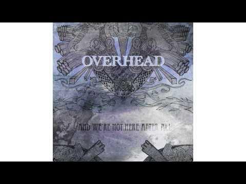 Overhead - A Method... lyrics