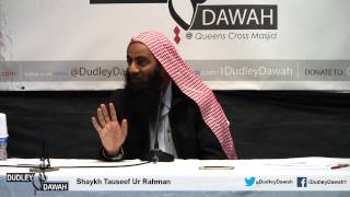 Dudley United Kingdom  city photos gallery : Tawheed By Shaykh Tauseef Ur Rehman - Dudley, UK