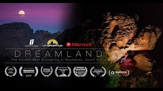 DREAMLAND – The World's Best Bouldering in Rocklands, South Africa by Louder Than Eleven