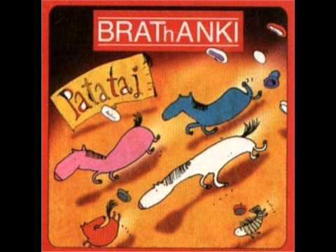 Tekst piosenki Brathanki - Wszak być może znacznie gorzej po polsku
