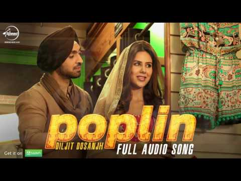 Poplin (Audio Song) | Sardaarji 2 | Diljit Dosanjh, Sonam Bajwa, Monica Gill | Latest Punjabi Song