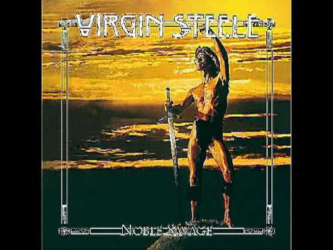 Virgin Steele - Ase's death - Noble savage [Flanging To Eternity - Early Rough Mix]