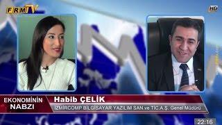 Yönetim Kurulu Başkanı'mız Habib ÇELİK-FRM TV de yayınlanan Ekonominin Gündemi Programına Konuk Oldu