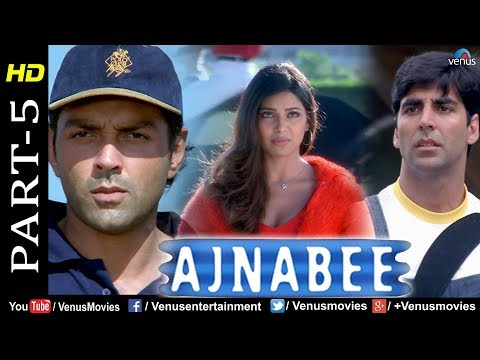 Ajnabee -Part 5 | HD Movie | Akshay Kumar, Bobby Deol, Kareena & Bipasha| Superhit Suspense Thriller