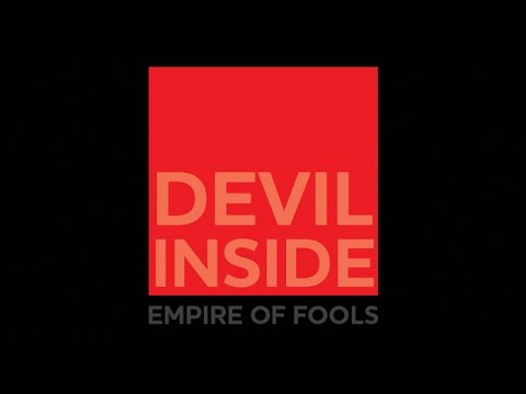EMPIRE OF FOOLS - Devil Inside
