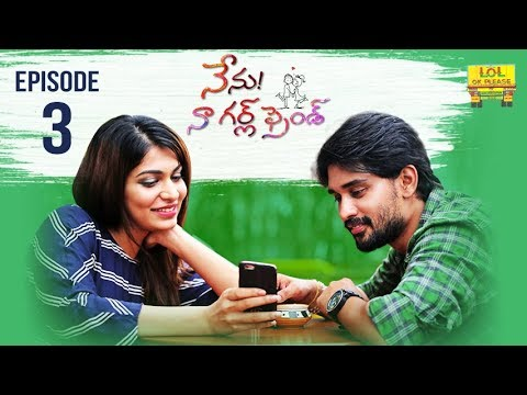 Nenu Naa Girlfriend Episode #3 | iDream Web Series | Directed by Shrekanth