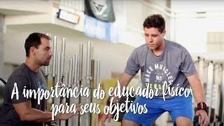 A importância da orientação do educador físico para seus objetivos