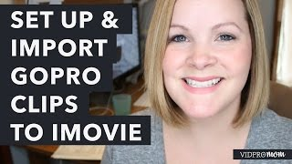Video How Import GoPro Clips to iMovie and Set up a Project MP3, 3GP, MP4, WEBM, AVI, FLV September 2018