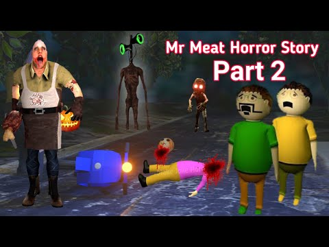 Mr meat Horror Story Part 3 | Siren Head Apk Android game | Zombies | Make joke horror
