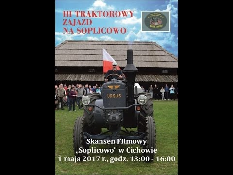 Wideo1: III Traktorowy Zajazd na Soplicowo 2017