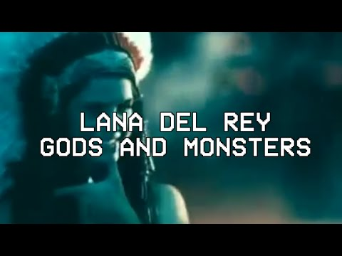 Gods & Monsters - Lana Del Rey