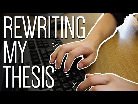Rewriting my thesis | Life as a PhD student #21