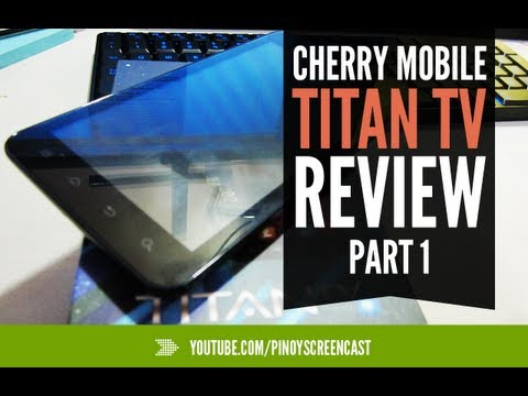 Cherry Mobile Titan TV - Full Review Part 1/2 [Tagalog]