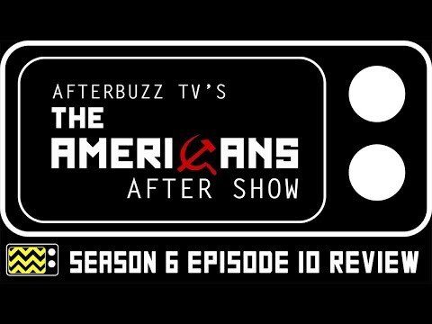 The Americans Season 6 Episode 10 Review & Reaction | AfterBuzz TV
