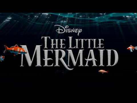 THE LITTLE MERMAID (2020) - Live Action Trailer