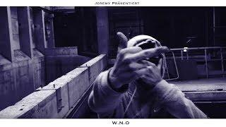 JEREMY - W.N.O (Offizielles Musikvideo)