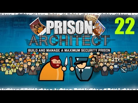 Prison Architect #22. Расстановка и запуск УДО. (видео)