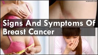 Signs And Symptoms Of Breast Cancer 00:00:13 Feeling Of Lumpiness In Breasts 00:01:17 Hard And Painful Lump Feels ...