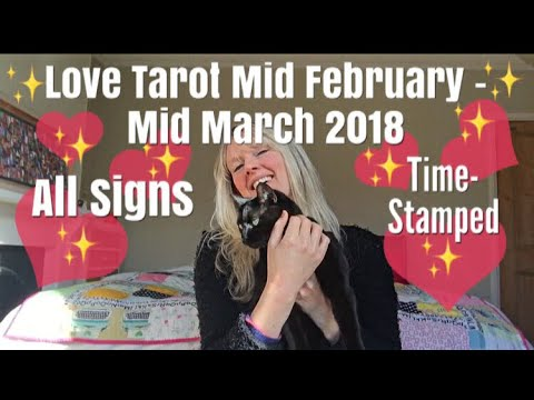 Love messages - Love Tarot Mid February - Mid March 2018 ~ All Zodiac Signs Time-Stamped