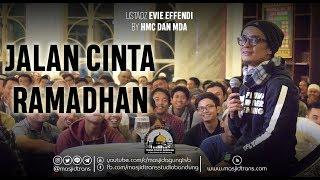 Video Jalan Cinta Ramadhan - Ust  Evie Effendie MP3, 3GP, MP4, WEBM, AVI, FLV Juni 2018