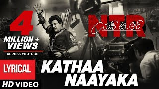 Kathaa Naayaka Song Lyrics from  NTR Biopic - Nandamuri Balakrishna