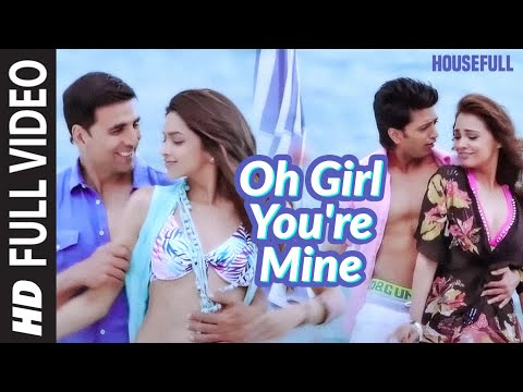 """Oh Girl You're Mine"" [Full Song] Housefull 