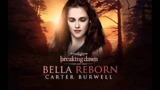 I DON'T OWN ANYTHING! Carter Burwell - Bella RebornBreaking Dawn Part 1 - The Score