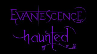 Lyrics to the live performance of the song Haunted by the american rock band, Evanescence. From the album, Anywhere But...