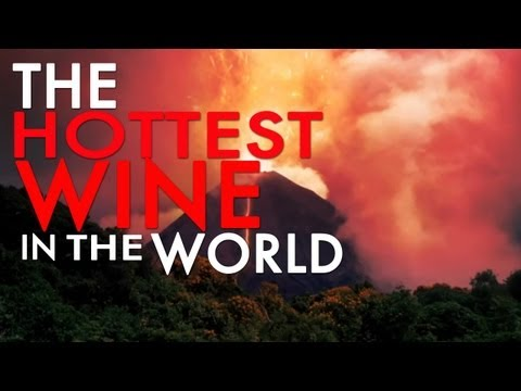 The Hottest Wine In The World