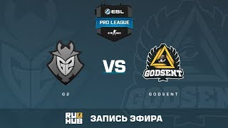 G2 vs GODSENT - ESL Pro League S6 EU - de_inferno [Enkanis, yXo]