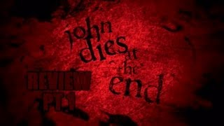 Nonton John Dies At The End Film Review Part 1 Film Subtitle Indonesia Streaming Movie Download