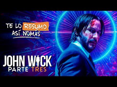 John Wick, La Tres| #TeLoResumoAsíNomás 264